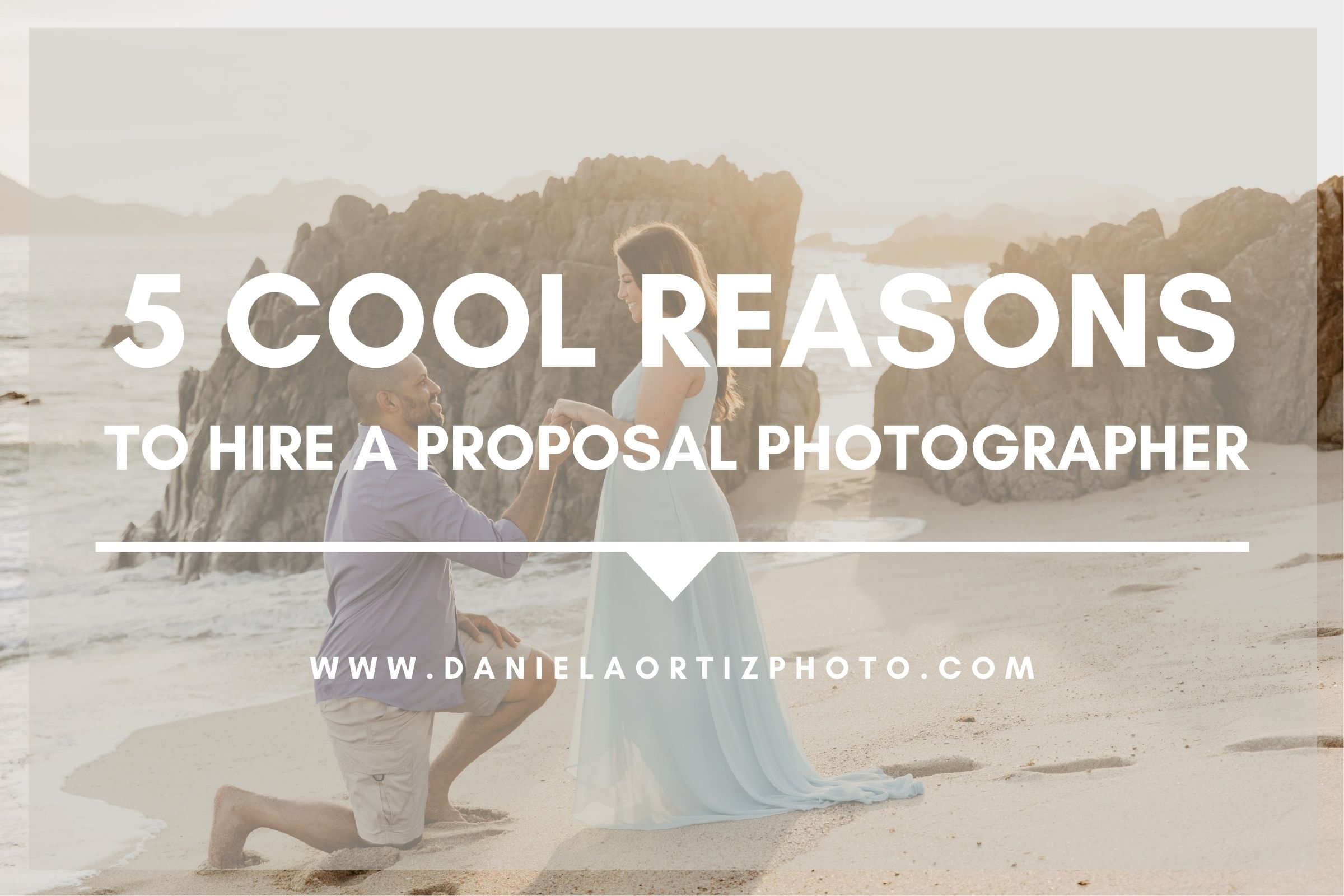 Proposal Photographer Cabo San Lucas